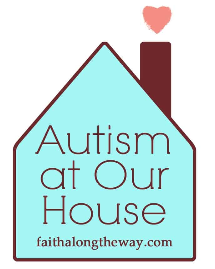 Autism at Our House