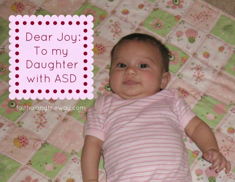 Dear Joy: To my Daughter with ASD