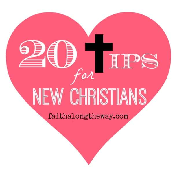 20 tips for new chrisitans
