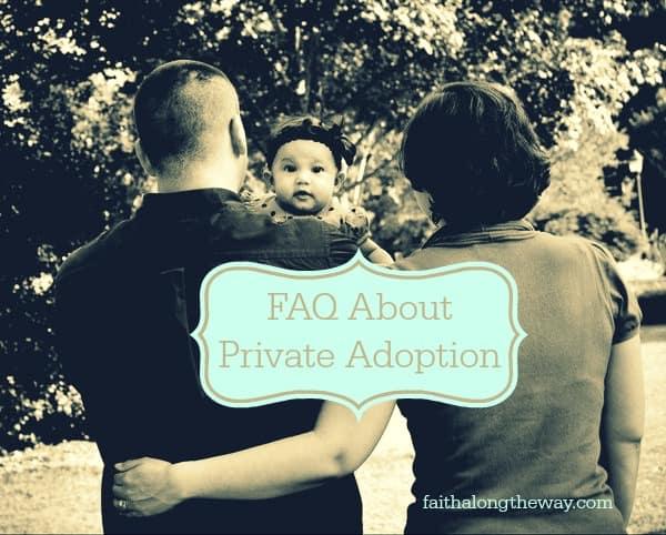 FAQ About Private Adoption