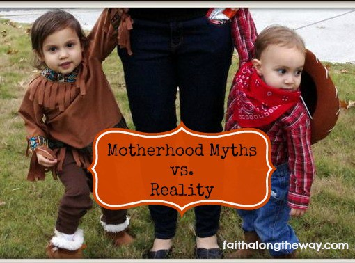 Motherhood Myths vs. Reality