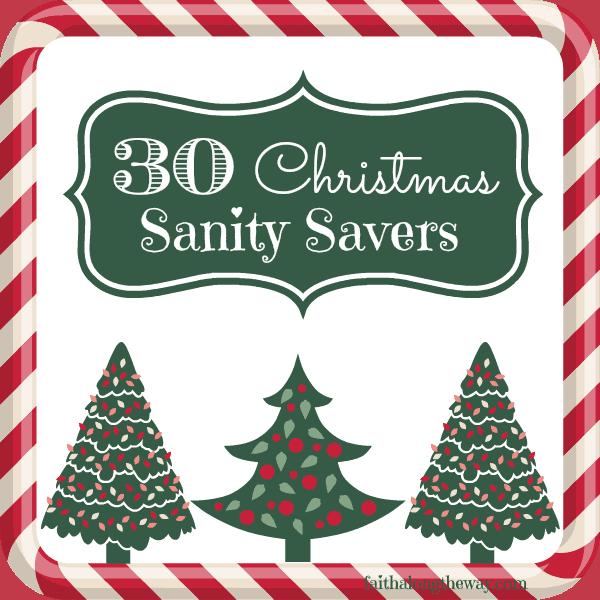 30 Christmas Sanity Savers