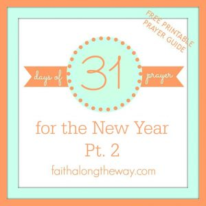 31 Days of Prayer for the New Year pt. 2 Cover photo Faith Along the Way