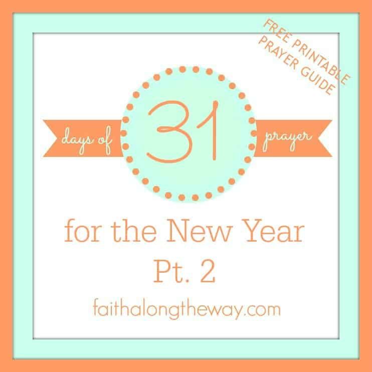 31 Days of Prayer for the New Year Pt. 2
