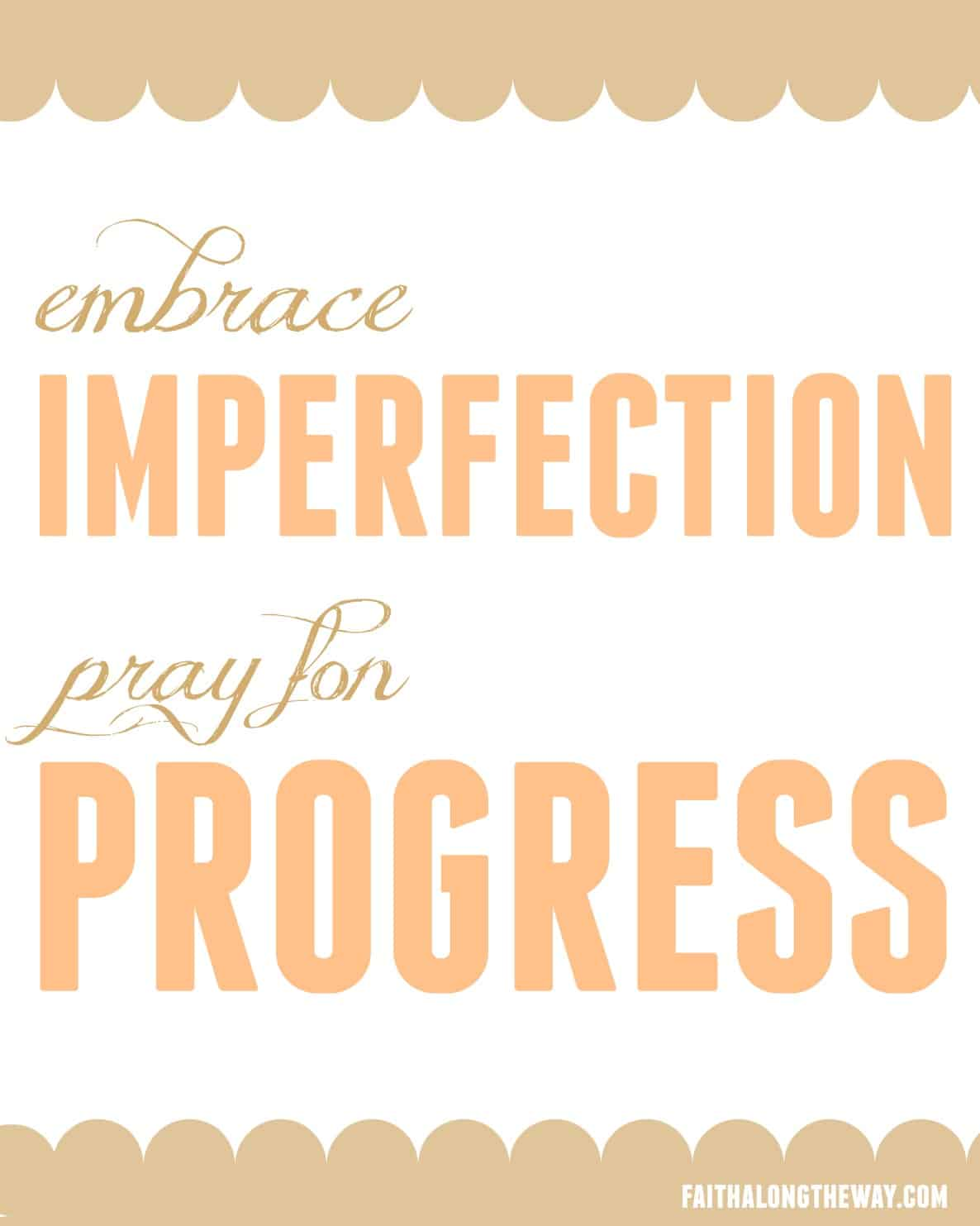 Embrace Imperfection Faith Along the Way