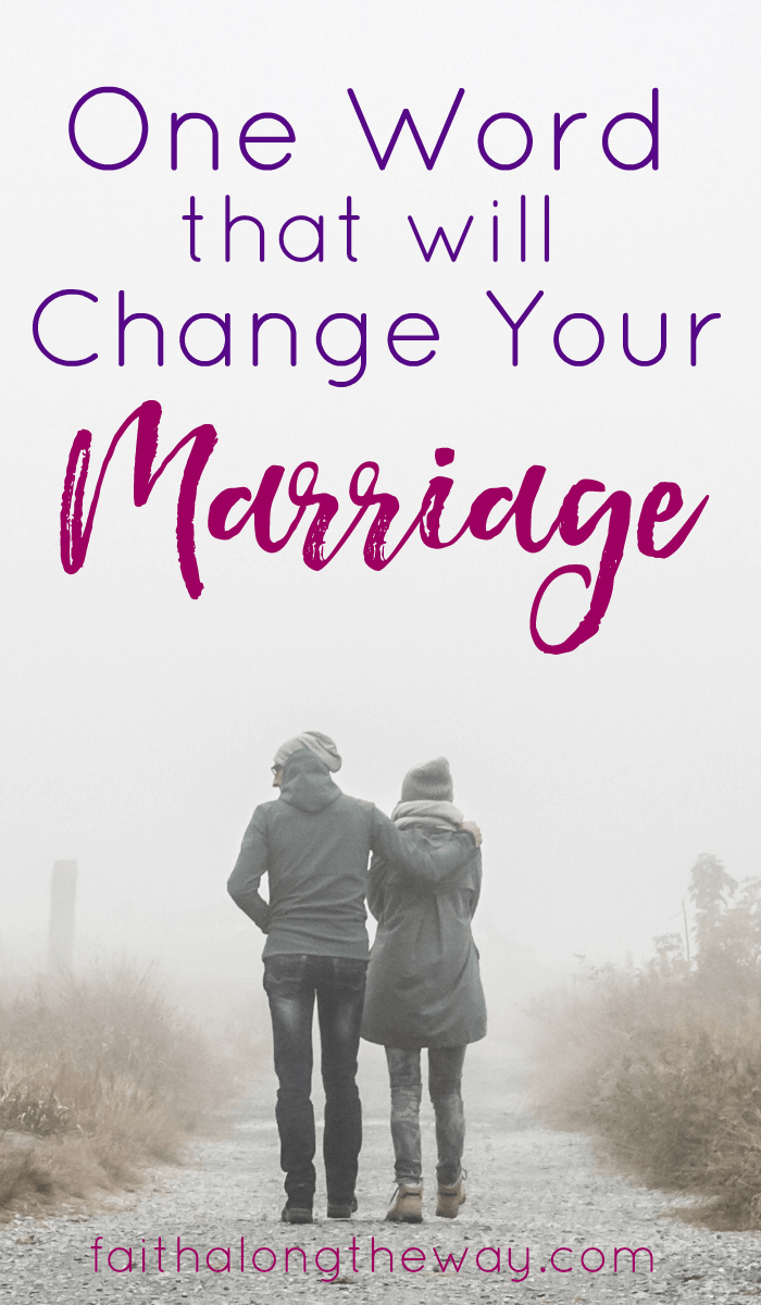 If you want to change your marriage, this one word is the perfect place to start.