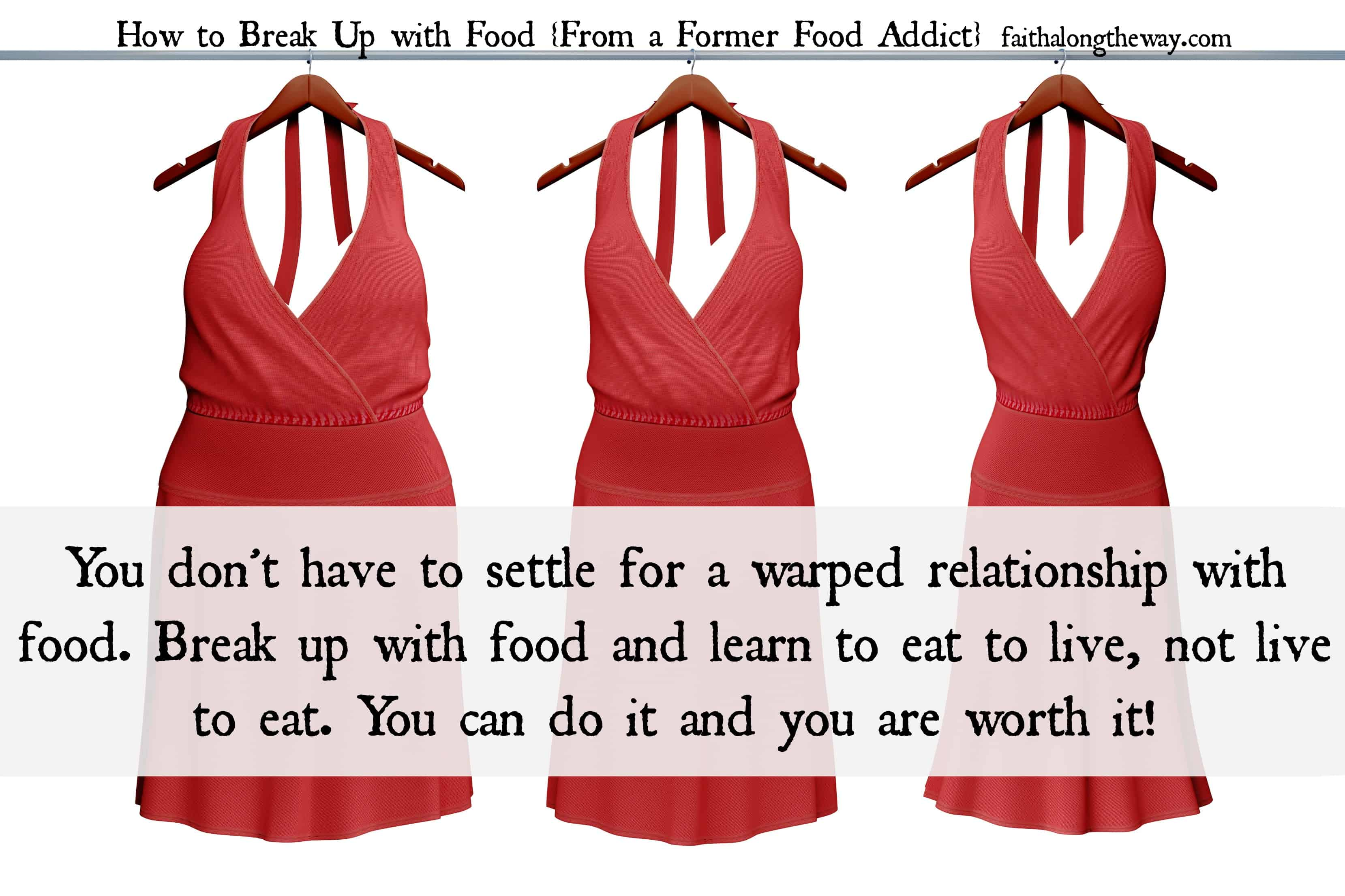 You can break up with food Faith Along the Way