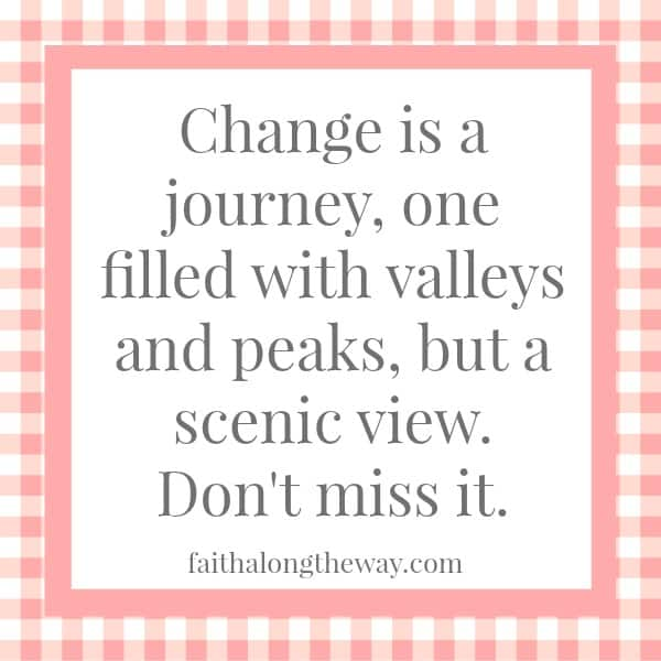 Change Quote Faith Along the Way