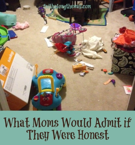 What Moms Would Admit if They Were Honest