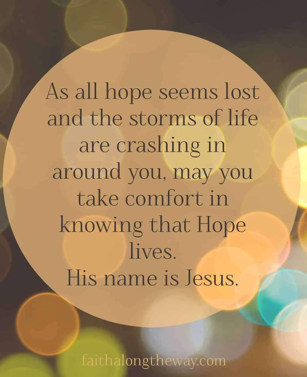 All hope is not lost quote Faith Along the Way