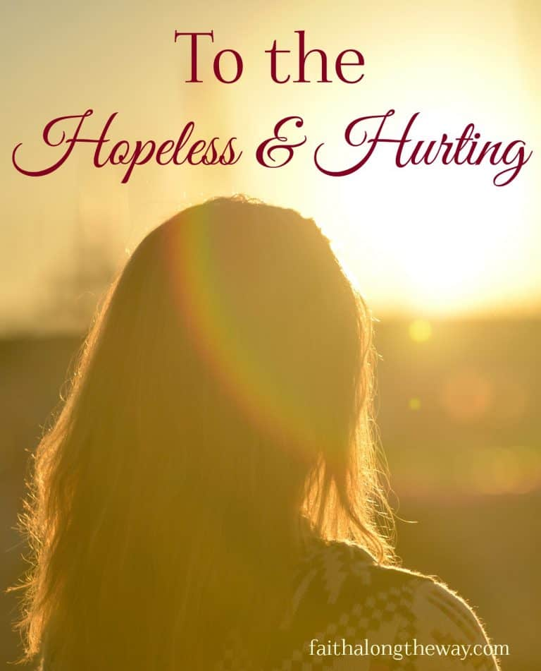 To the Hopeless & the Hurting