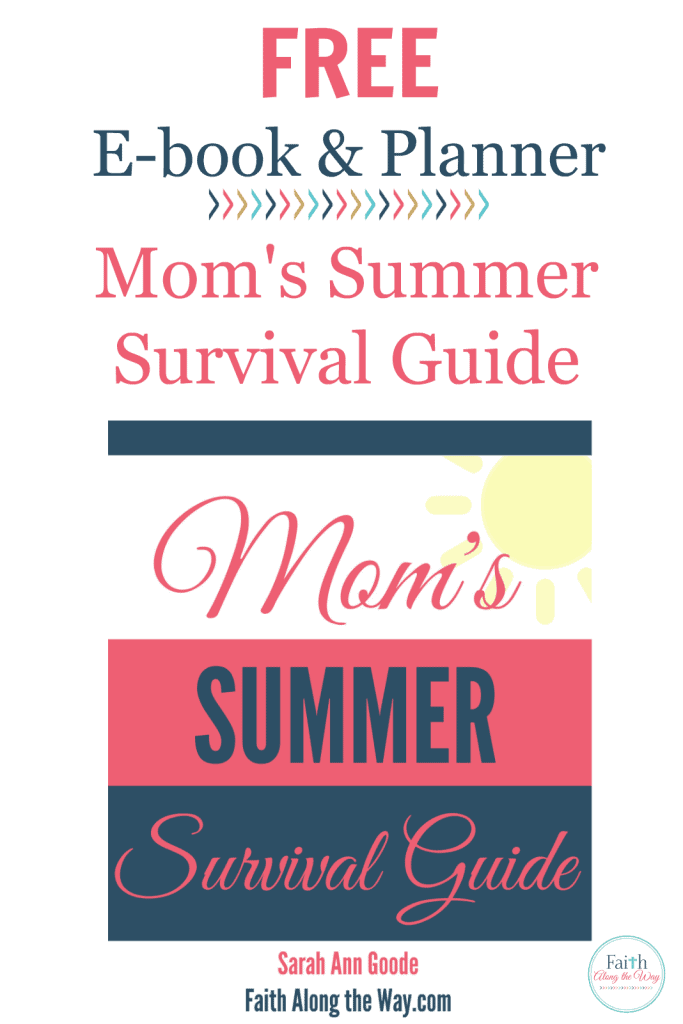 FREE Ebook and Planner Mom's Summer Survival Guide Faith Along the Way