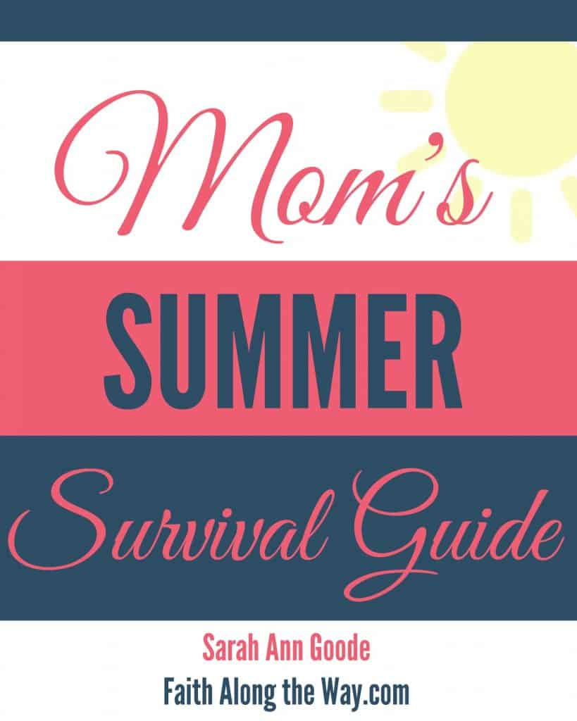 Mom's Summer Survival Guide Cover Faith Along the Way