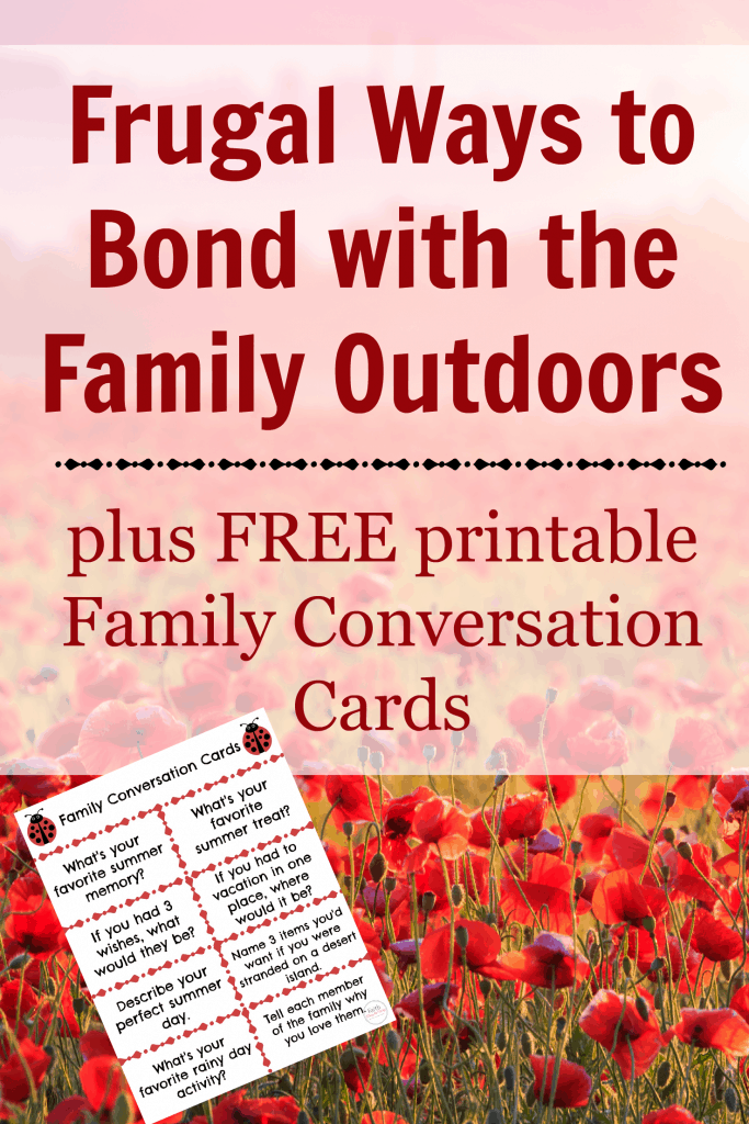 Frugal Ways to Bond with the Family Outdoors Faith Along the Way