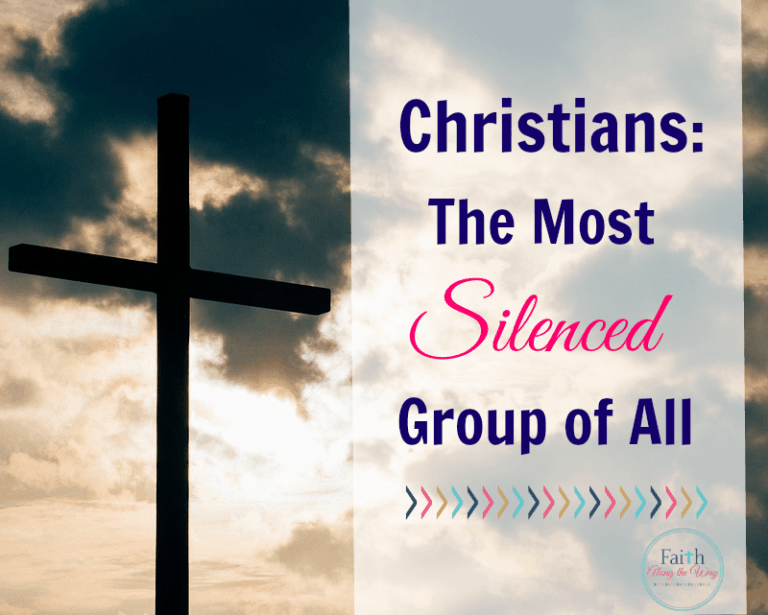 Christians: The Most Silenced Group of All
