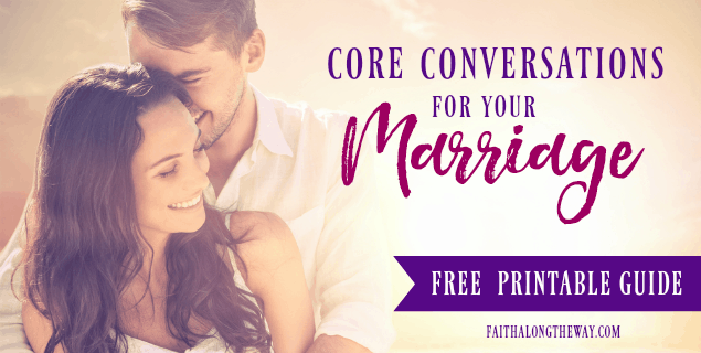 Core Conversations for Your Marriage