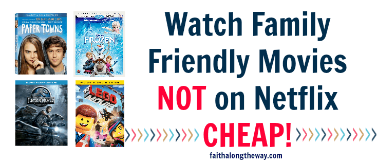 Watch Frozen and Other Family Friendly Movies NOT on Netflix for CHEAP!