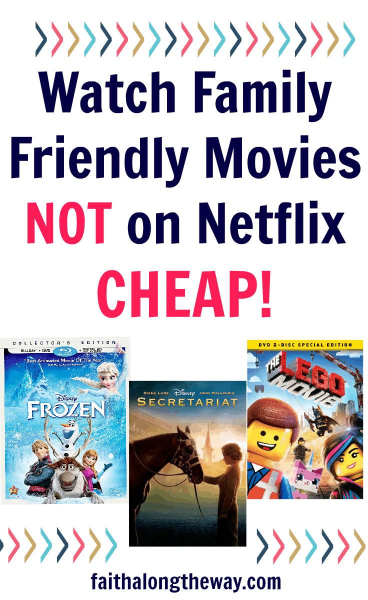 Watch Family Friendly Movies NOT on Netflix CHEAP!