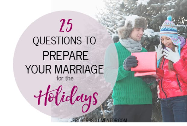25 Questions to Prepare Your Marriage for the Holidays