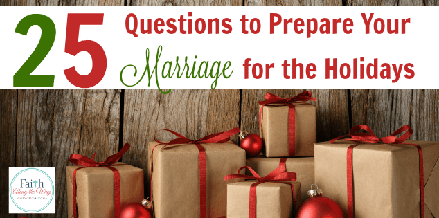 Questions to Prepare your Marriage for the Holidays