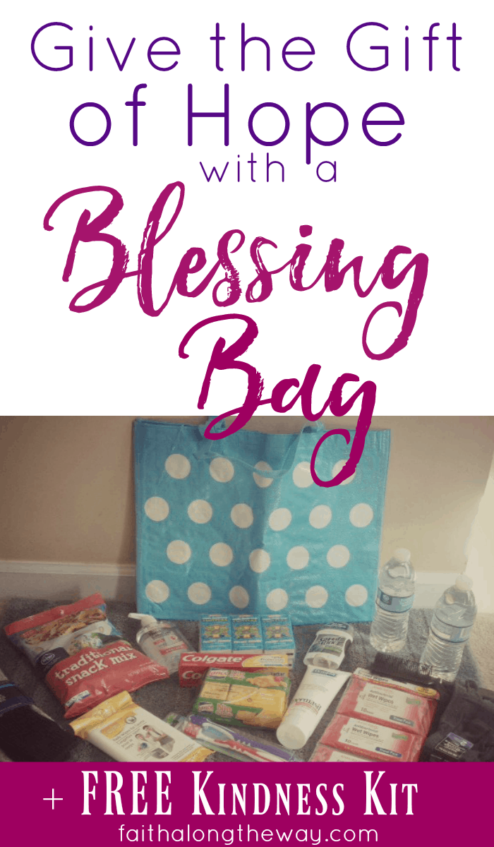 Give the gift of hope in a practical way! Making a blessing bag is a tangible way to bless the lives of those in need!