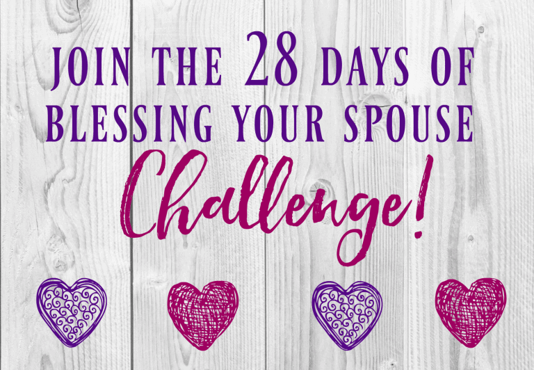 28 Days of Blessing Your Spouse Challenge