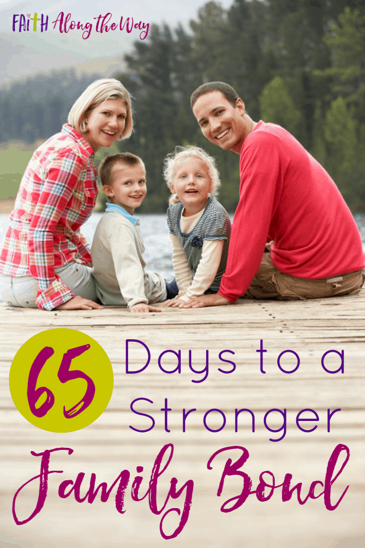 65 Days to a Stronger Family Bond