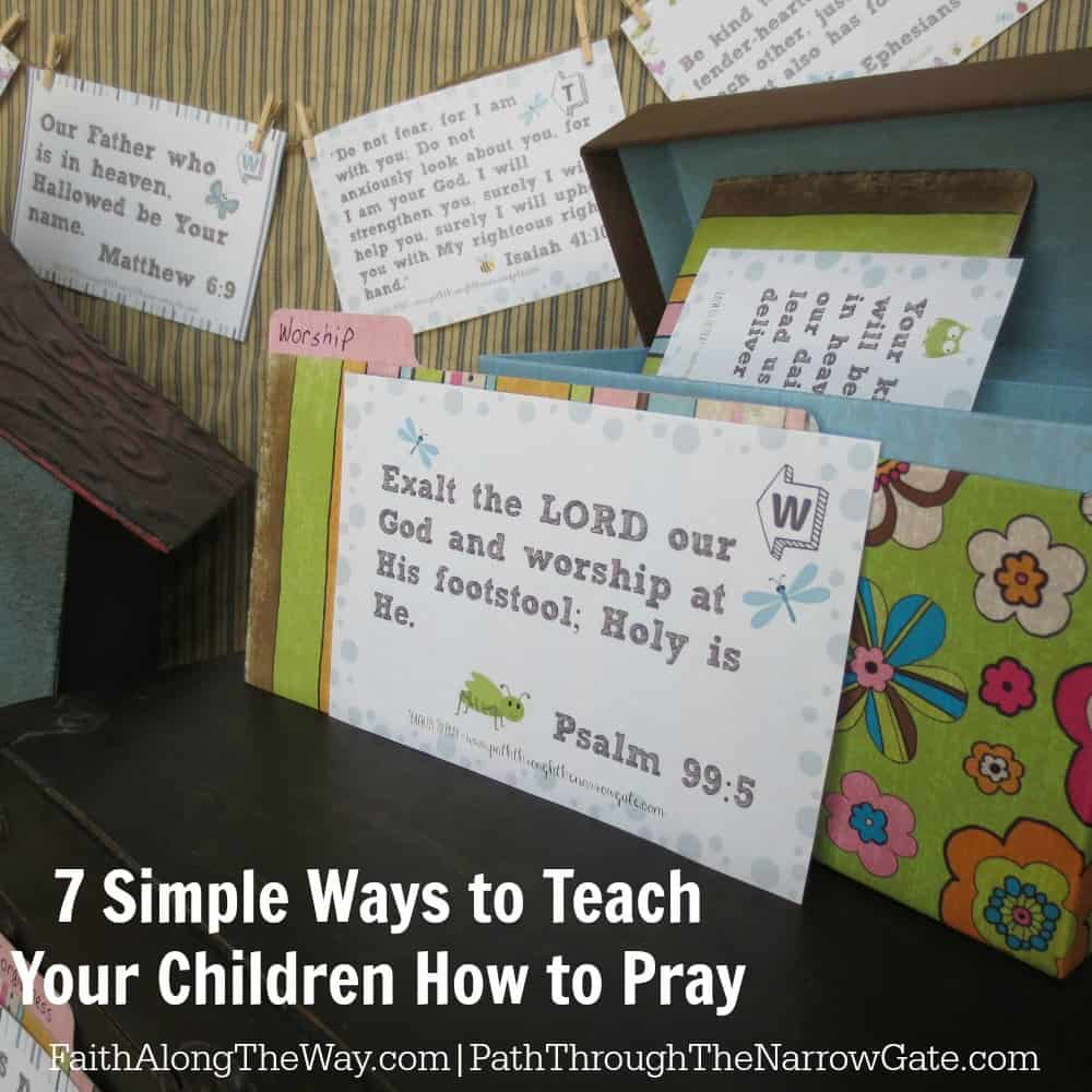 7 simple ways to teach your children to pray 3
