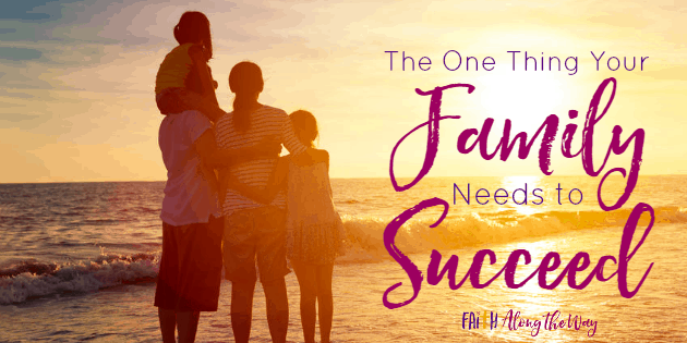 The One Thing Your Family Needs to Succeed