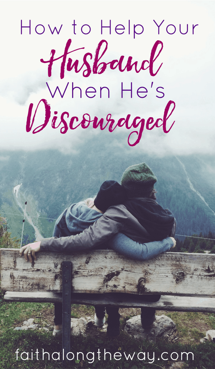 These practical tips to help your husband when he's discouraged will help bridge the gap between you and help you learn how to love him through his time of need.