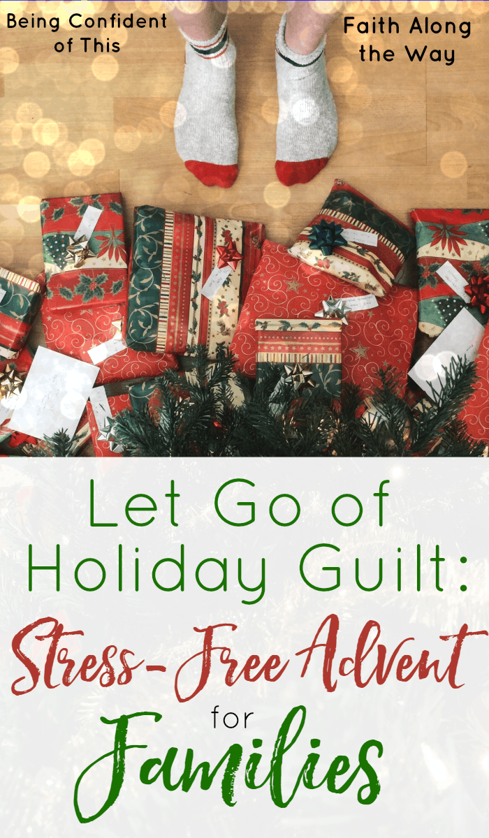 let-go-of-holiday-guilt-stress-free-advent-for-families