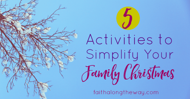 Simplify your family with these easy activities that will make memory for years to come.