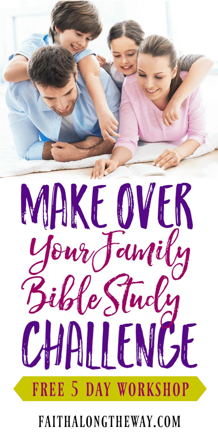 Join the FREE Makeover Your Family Bible Study Challenge workshop! You'll get practical Bible study ideas and resources for the whole family. Make growing in faith easy and fun!