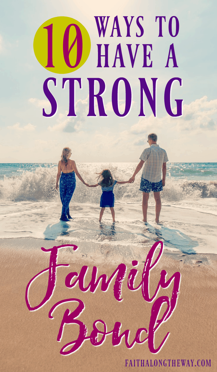 Keep your family bond strong and healthy with top 10 ideas.. May these tips keep your family connected at the heart.
