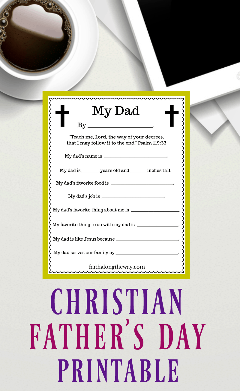 Show dad how much you care with this Christian Father's Day printable.  This free printable will become a treasured keepsake for years to come!