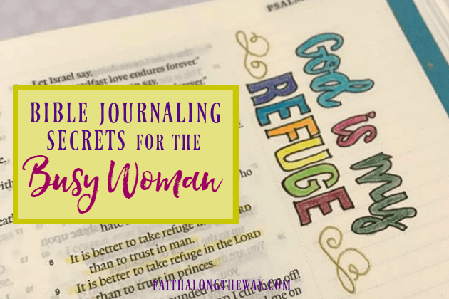Bible Journaling Secrets for the Busy Woman