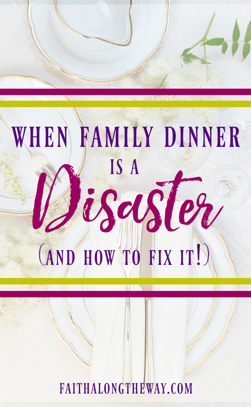 Don't let family dinner stay a disaster. These practical tips will help you calm the chaos and make the most our of your precious family time.