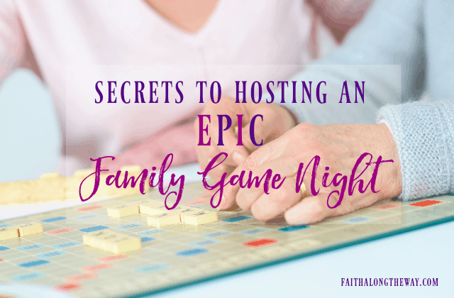 Secrets to Hosting an Epic Family Game Night