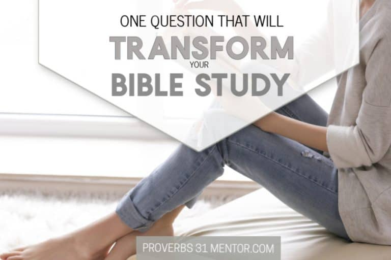 One Question That Will Transform Your Bible Study