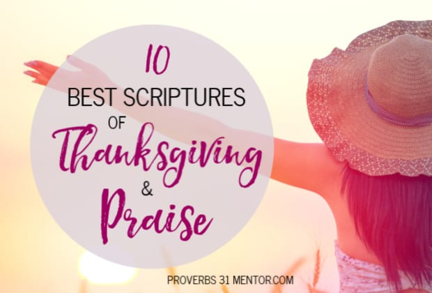 10 Scriptures for Thanksgiving and Praise