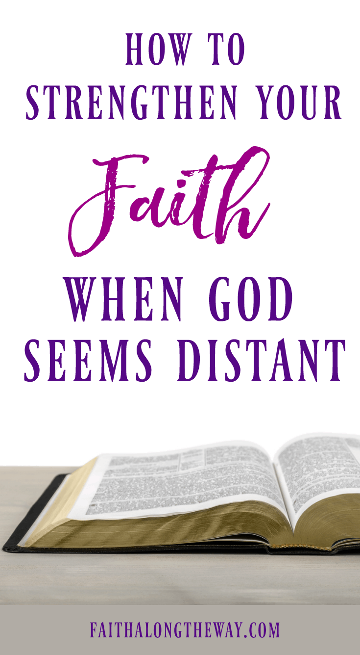 Have you ever struggled in your faith or felt that God was distant? Here's practical ways you can strengthen your faith and reconnect with God even when you're struggling. I strengthen your faith I strengthen your faith truths I strengthen your faith the Lord I Christian women I faith in God II Faith Along the Way #strengthenyourfaith #faithinGod #Christianwomen