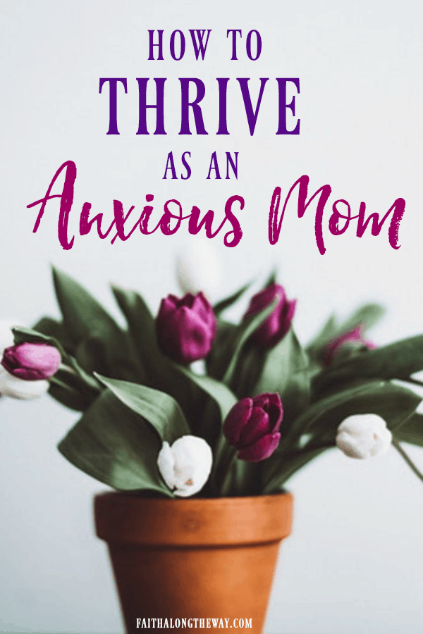 You can thrive, even as a mom who battles anxiety! These practical tips will help you embrace self care and trust God's peace in your motherhood role. | anxiety | anxiety relief | anxiety God | motherhood | self care || Faith Along the Way #selfcare #anxiety #motherhood