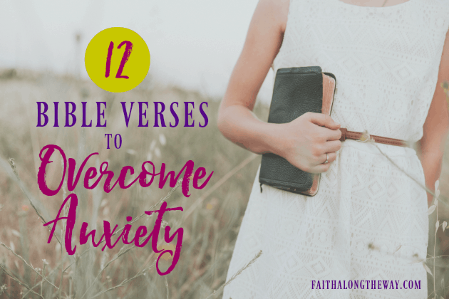 12 Bible Verses to Overcome Anxiety
