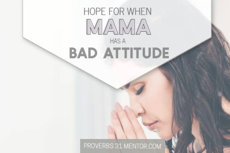 Hope for When Mom Needs an Attitude Adjustment