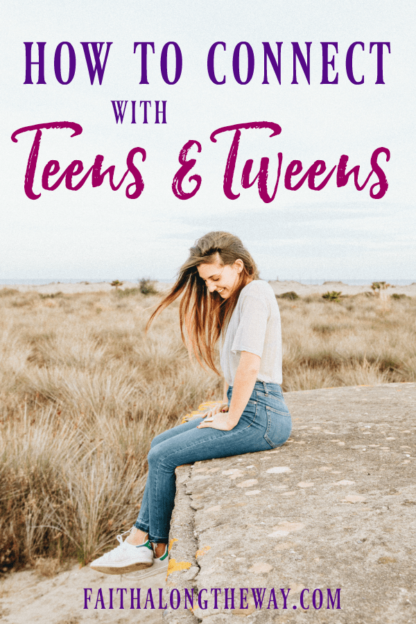 Make connecting with teens and tweens simple and heartfelt with this advice for Christian parenting. | teens | tweens | connecting with teens | parenting | Christian parenting || Faith Along the Way #teenpost #parenting #parenthood
