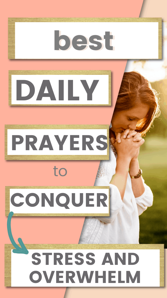 title- daily prayers to conquer anxiety and overwhelm picture- a woman praying