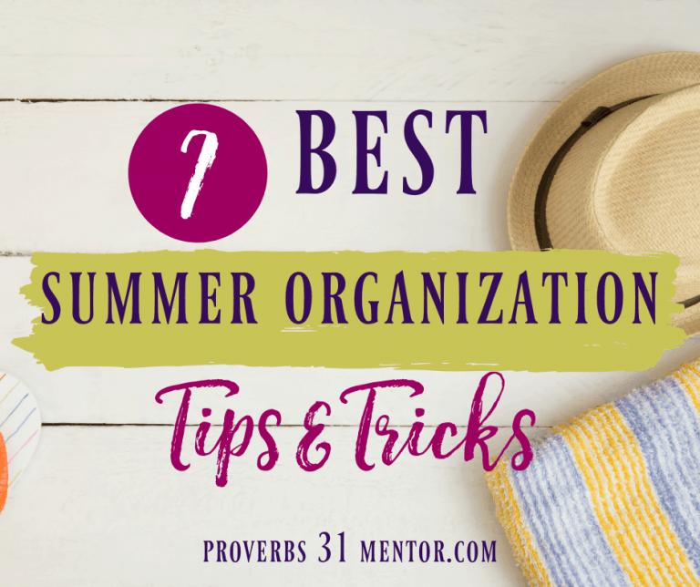 7 Best Summer Organization Tips & Tricks