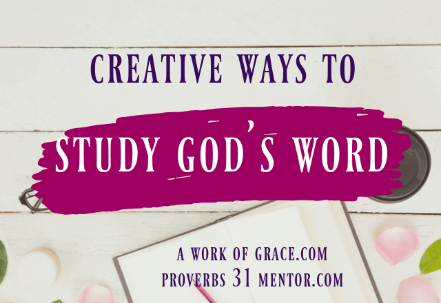 3 Creative Ways to Study God's Word When Life Is Hectic