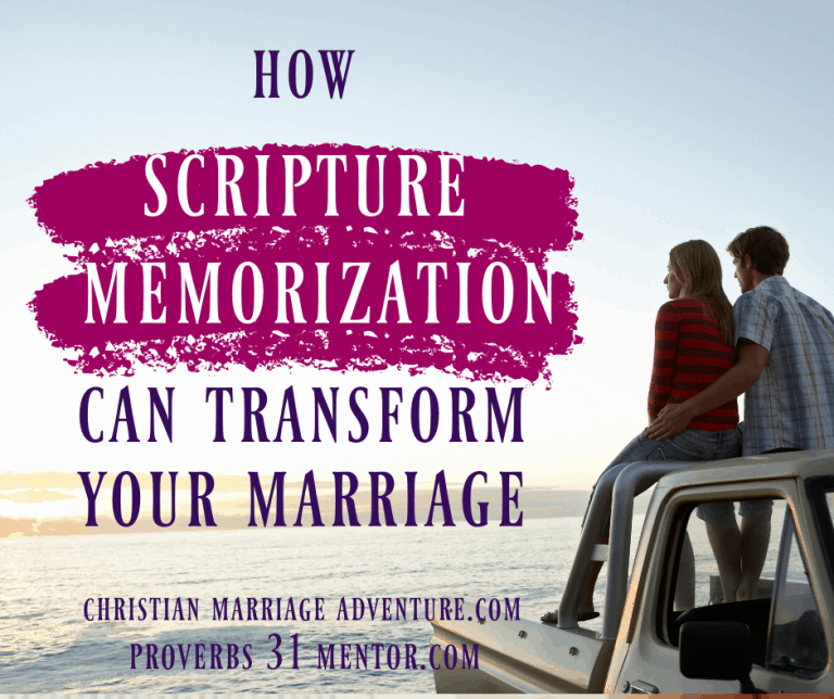 3 Ways Scripture Memorization Can Transform Your Marriage