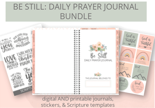 Text: Be Still: Daily Prayer Journal Picture: Prayer journal and digital stickers